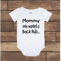 Mommy only wanted a Back Rub